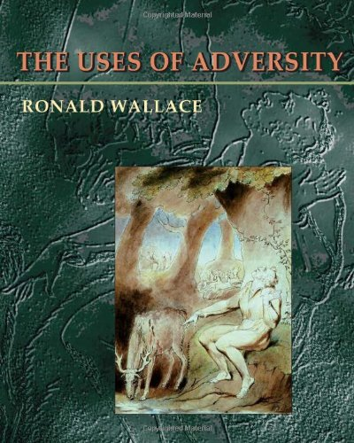 Uses Of Adversity (Pitt Poetry Series) - Ronald Wallace