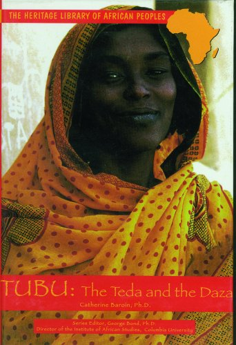 Tubu: The Teda and Daza (Heritage Library of African Peoples Central Africa) - Catherine Baroin; Chukwuma Azuonye