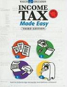 Income Tax Made Easy - Petherbrideg-Hernande, Patricia; O'Donnell, Kathleen P.