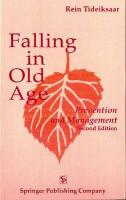 Falling in Old Age: Prevention and Management