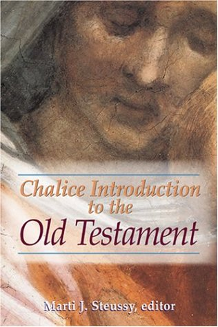 Chalice Introduction to the Old Testament - Dr. Marti Steussy