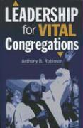 Leadership for Vital Congregations - Robinson, Anthony B.