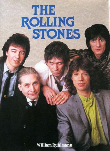 The Rolling Stones/Includes Free Poster - William Ruhlmann