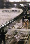 Civilians and Soldiers: Achieving Better Coordination - Pirnie, Bruce