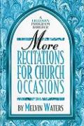 More Recitations for Church Occasions - Waters, Melvin