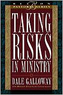 Taking Risks in Ministry - Galloway, Dale; Beeson Institute Colleagues