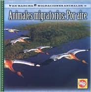 Animales Migratorios: Por Aire