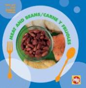 Meat And Beans/Carne Y Legumbres