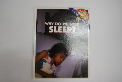 Why Do We Need Sleep? (Ask Isaac Asimov) - Isaac Asimov; Carrie Dierks