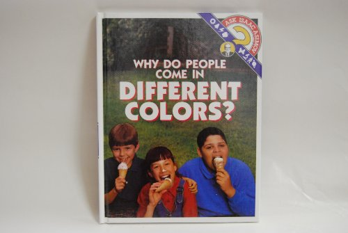 Why Do People Come in Different Colors? (Ask Isaac Asimov) - Isaac Asimov; Carrie Dierks