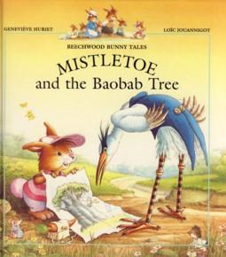Mistletoe and the Baobab Tree - Genevieve Huriet