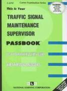 Traffic Signal Maintenance Supervisor: Test Preparation Study Guide Questions & Answers