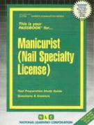 This Is Your Passbook For... Manicurist (Nail Specialty License)