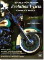 Harley-Davidson Evolution V-Twin: Owner's Bible