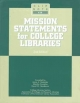Mission Statements for College Libraries (Clipnotes 28) (Clip Notes)