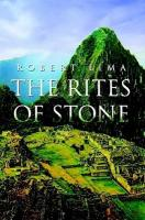 The Rites of Stone - Lima, Robert