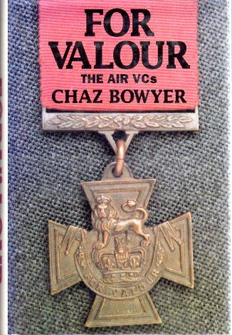 For Valour: The Air VCs (Grub Street Aviation Classics Series) - Bowyer, Chaz