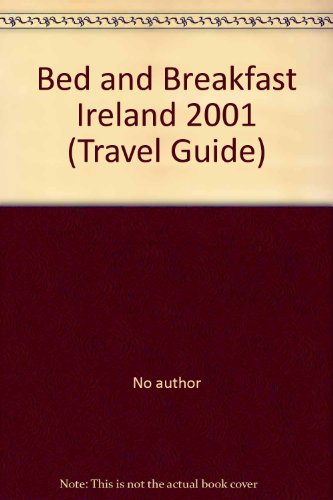 Bed and Breakfast Ireland 2001 - collectif