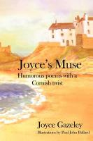 Joyce's Muse- Humorous Poems with a Cornish Twist - Gazeley, Joyce
