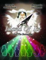 Island of Ice and the Snowmites - James, Gilmory