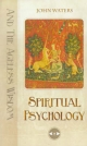 Spiritual Psychology: And the Ageless Wisdom