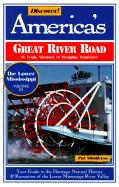 Discover! Americas Great River Road Vol 3: Missouri to Tennessee