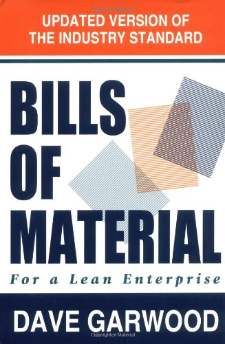 Bills of Material for a Lean Enterprise - Dave Garwood
