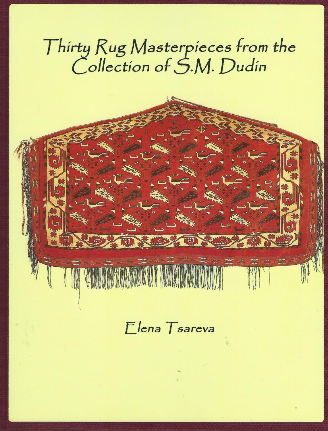 Thirty Rug Masterpieces from the Collection of S.M. Dudin - Tsareva, Elena G.