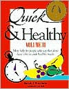 Quick & Healthy Volume II: More Help for People Who Say They Don't Have Time to Cook Healthy Meals, 1st Edition (Plastic comb)