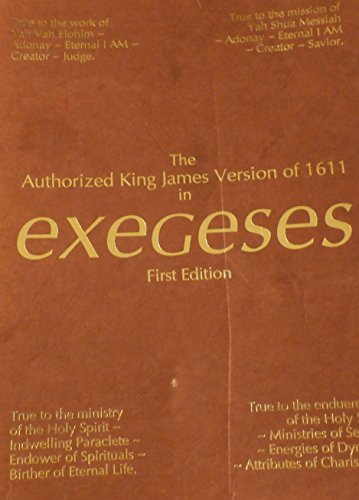 The Authorized King James Version of 1611 in Exegeses - Herb Jahn