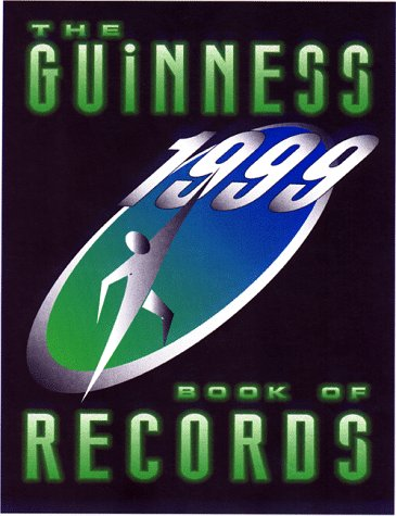 The Guinness Book of Records, 1999 (Guinness World Records)