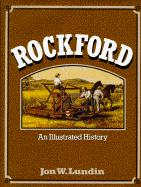 Rockford: An Illustrated History