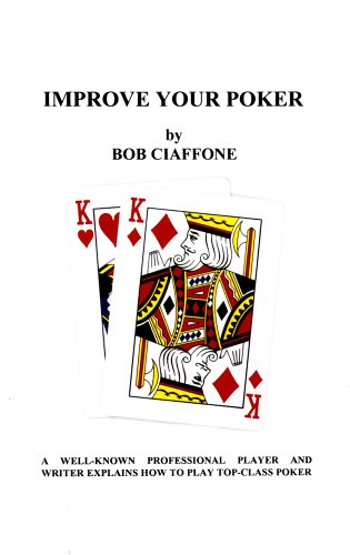 Improve Your Poker - Bob Ciaffone