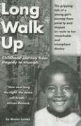 Long Walk Up: Childhood Journey from Tragedy to Triumph - Turney, Denise
