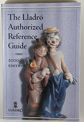 Lladro Authorized Reference Guide - Lladro; Lladro Society