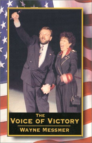 The Voice of Victory - Wayne P. Messmer