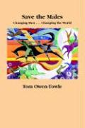 Save the Males - Owen-Towle, Tom