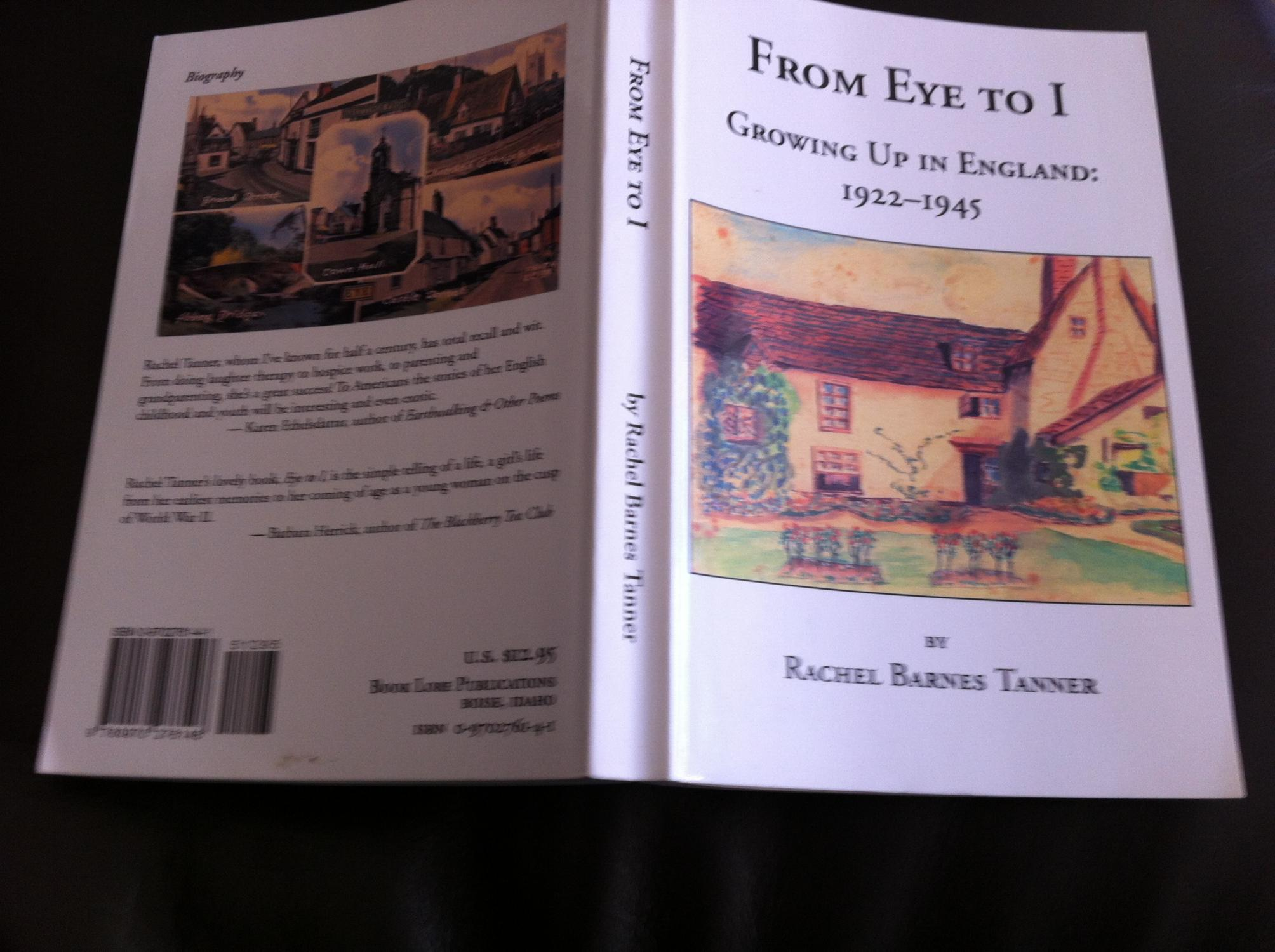From Eye to I ? Growing up in England 1922 - 1945 - Tanner, Rachel Barnes
