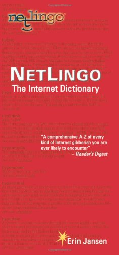 NetLingo: The Internet Dictionary - Erin Jansen