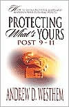 Protecting What's Yours- Post 911