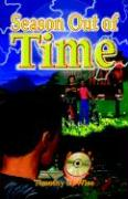 Season Out of Time - Wise, Timothy D.