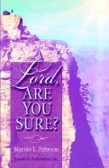 Lord, Are You Sure? - Pehrson, Marnie L.