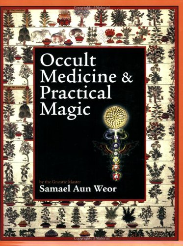 Occult Medicine and Practical Magic : Christmas Message 1977-1978 - Samael Aun Weor