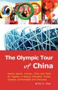 The Olympic Tour of China: Seeing Sports, Venues, Cities and Parks All Together