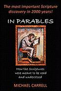 In Parables - Carrell, Michael Andrew