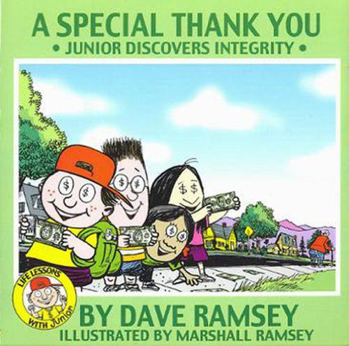 A Special Thank You: Junior Discovers Integrity (Life Lessons with Junior) - Dave Ramsey