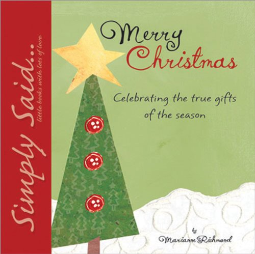 Merry Christmas: Celebrating the True Gifts of the Season (Marianne Richmond) - Marianne Richmond