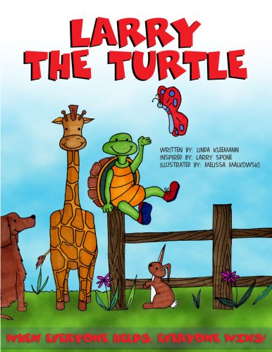 Larry the Turtle; When Everyone Helps, Everyone Wins! - Linda Kleemann
