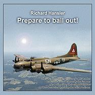 Prepare to Bail Out! - Silaj, Dorota; Richard Hansler, Hansler