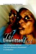 The Unwritten Text: The Indigenous African Christian Women's Movement in Zimbabwe